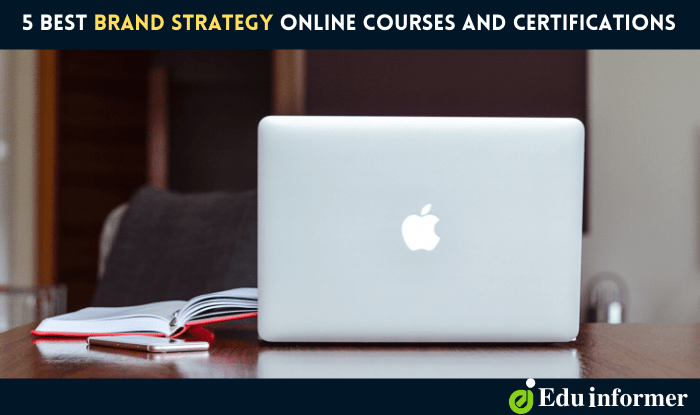 5 Best Brand Strategy Online Courses and Certifications
