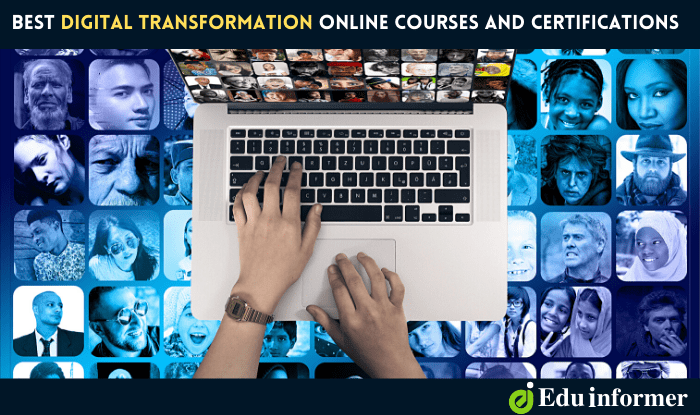 10 Best Digital Transformation Online Courses and Certifications in 2021