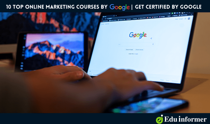 10 Best Free Google Online Marketing Courses With Certificates in 2021