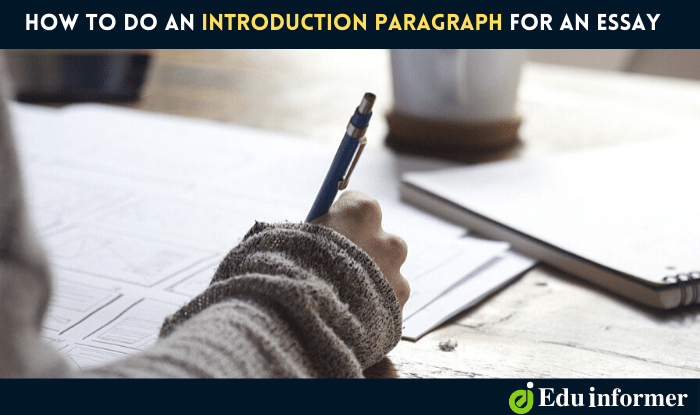 How to Do an Introduction Paragraph for an Essay – 5 Tips