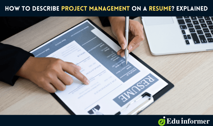 How to Describe Project Management on a Resume? Highlight project keywords and skills