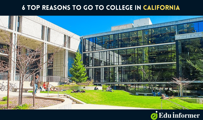 6 Top Reasons to Go to College in California