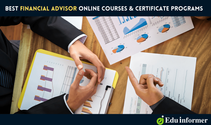 15 Best Financial Advisor Online Courses and Certificate Programs