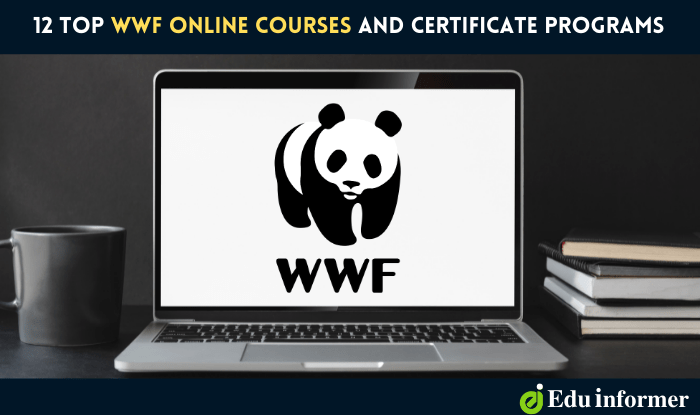 13 Best WWF Online Courses and Certificate Programs in 2021