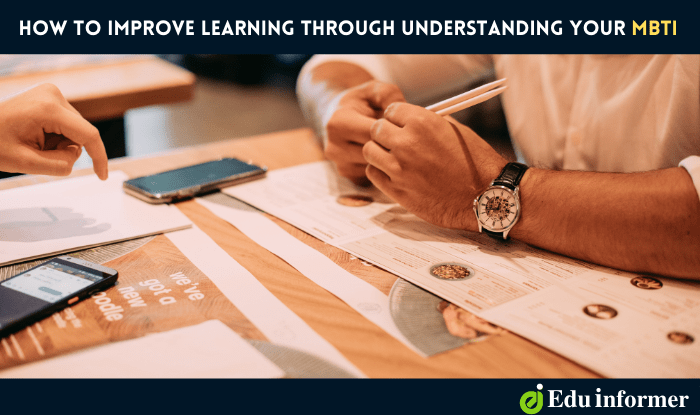 How to Improve Learning Through Understanding Your MBTI