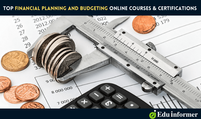 12 Top Financial Planning and Budgeting Online Courses and Certifications in 2021
