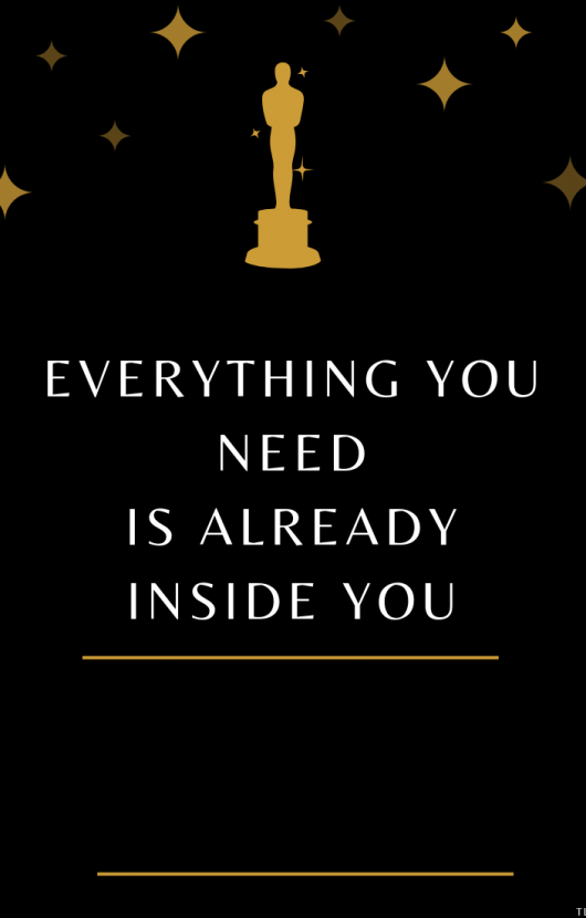 EVERYTHING-YOU-NEED-IS-ALREADY-INSIDE-YOU